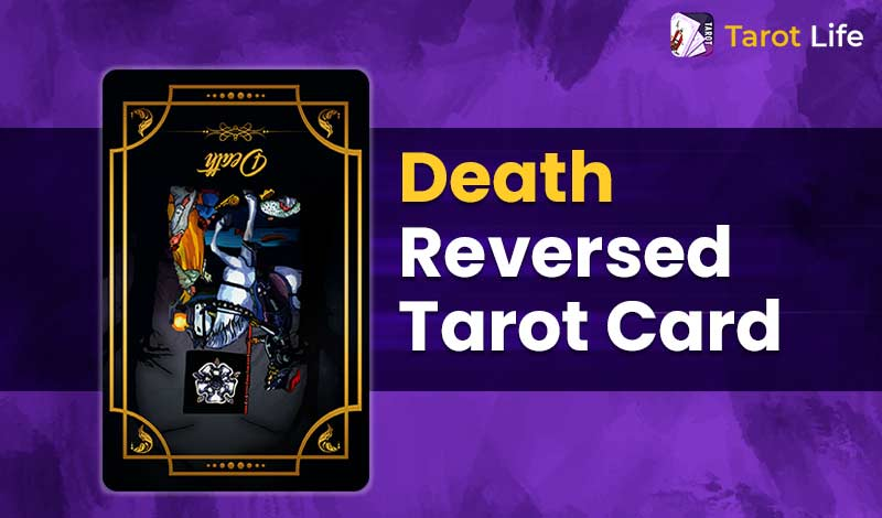Death Tarot Card Meaning Reversed